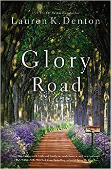 Glory Road by Lauren Denton