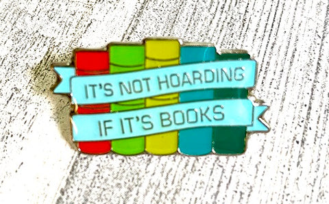 It's not hoarding... Enamel Pin
