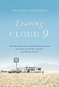 Leaving Cloud 9 by Ericka Anderson