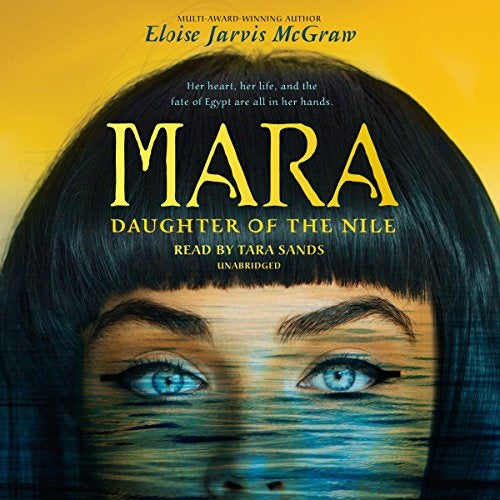 Mara Daughter of the Nile by Eloise Jarvis McGraw