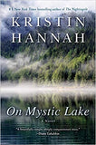 On Mystic Lake by Kristin Hannah