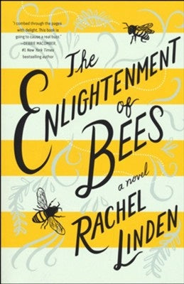 The Enlightenment of Bee's by Rachel Linden