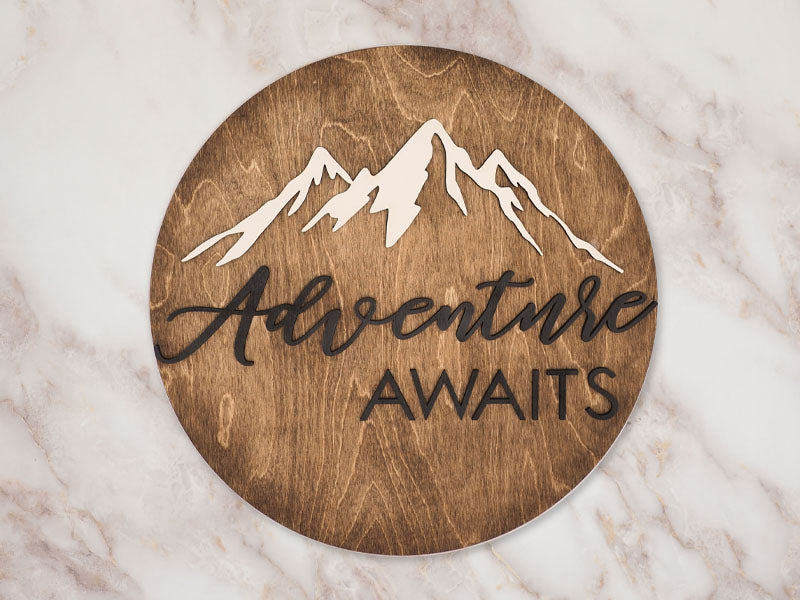 Adventure Awaits - Wood Sign