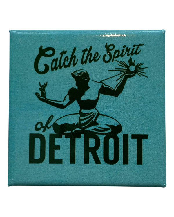 Catch the Spirit of Detroit Magnet