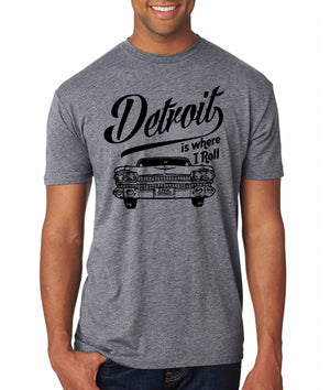 Detroit Is Where I Roll Automobile Unisex T-Shirt - Grey