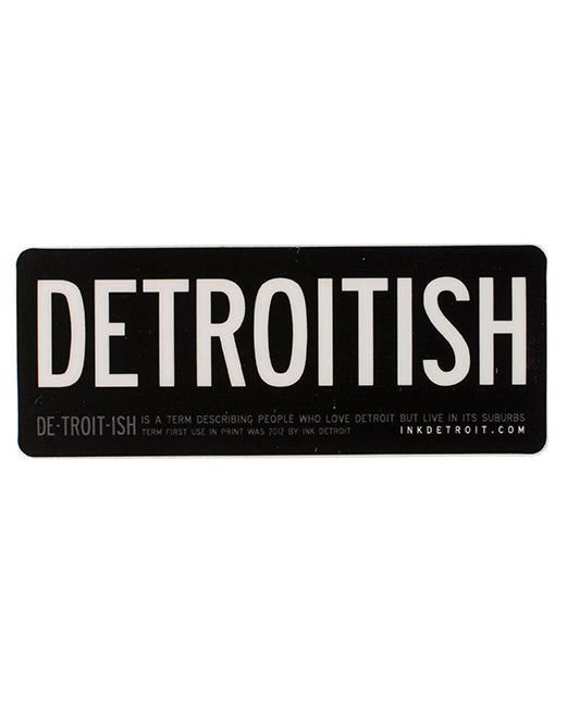 Detroitish Sticker