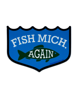Fish MICH Again Sticker