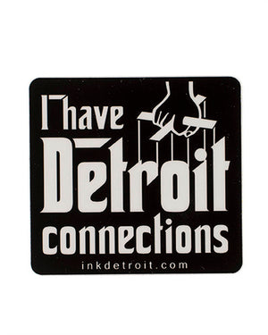 I Have Detroit Connections Sticker