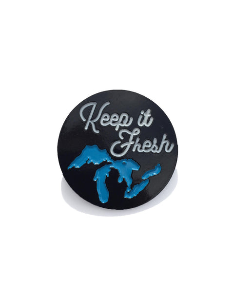 Keep It Fresh Michigan Enamel Pin - The Great Lakes State