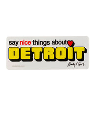 Say Nice Things About Detroit® Sticker - The Great Lakes State