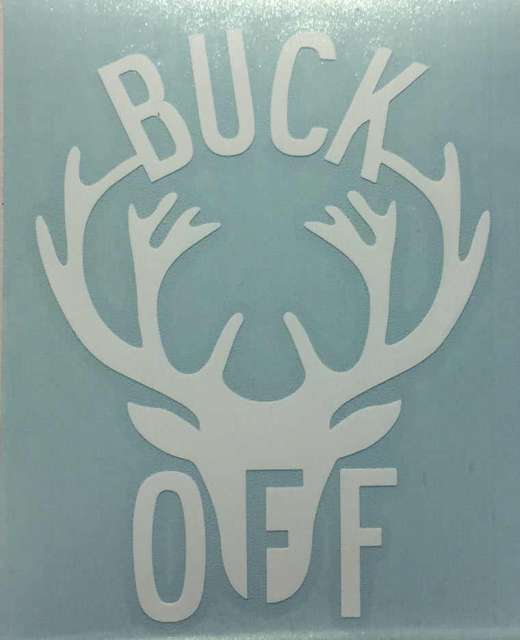 BUCK OFF Vinyl Decal sticker