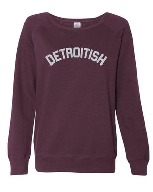 Detroitish Ladies Junior Fit Wideneck Sweatshirt
