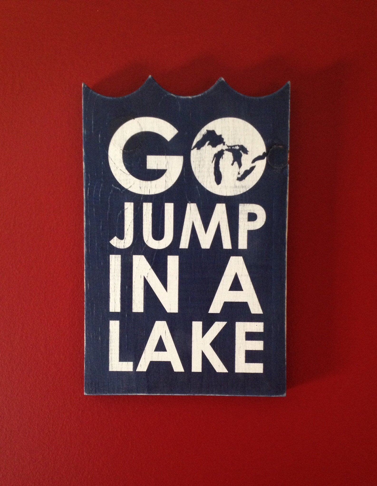 "Go Jump in a Lake 7 1/4""x 11"" Rustic Wood Sign - The Great Lakes State"