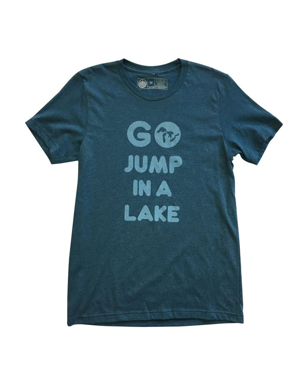 Go Jump In A Lake - Unisex T-Shirt - Heather Teal