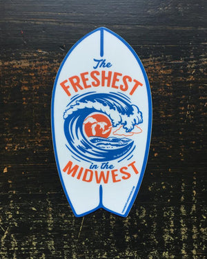 The Freshest in the Midwest Sticker