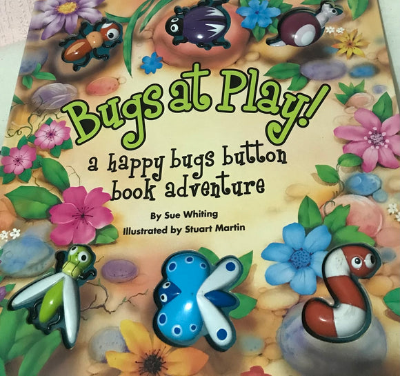 A HAPPY BUGS BUTTON BOOK ADVENTURE