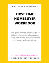 Load image into Gallery viewer, First Time Homebuyer Workbook: 13 Steps to Get You Home (Ebook)