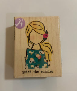 Quiet the Worries Wood Stamp