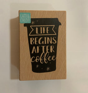 Life Begins After Coffee Wood stamp