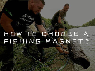 How to choose a fishing magnet?