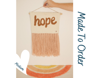 Hope - Punch Needle Wall Art - Script - Made to order