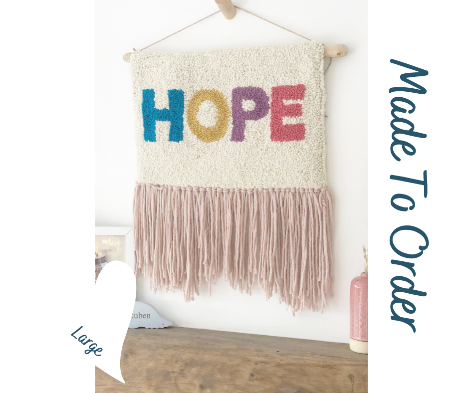 Hope - Punch Needle Wall Art - Multi Colour Bold Font - Made to order