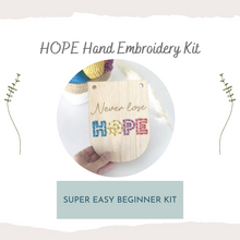 Load image into Gallery viewer, HOPE Beginner Embroidery Kit