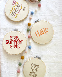 Girls Support Girls - Embroidery Hoop