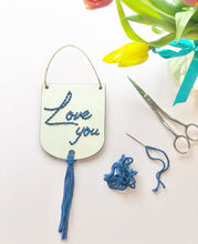 Load image into Gallery viewer, Love You - Beginner Hand Embroidery Kit