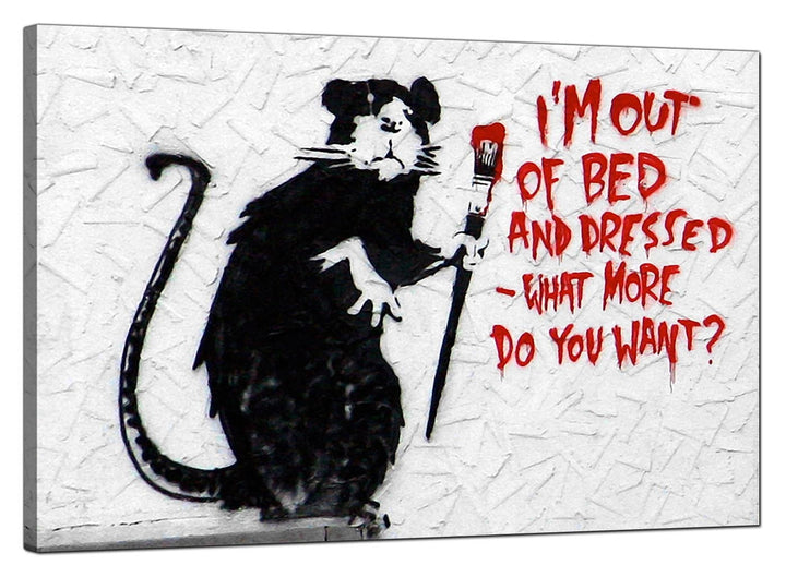Banksy Canvas Pictures - Rat with a Paintbrush Im Out of Bed and Dressed What More do You Want? - Urban Art