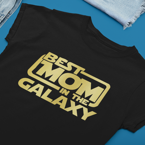 """Best Mom in the Galaxy"" Gold Smart Shirt"