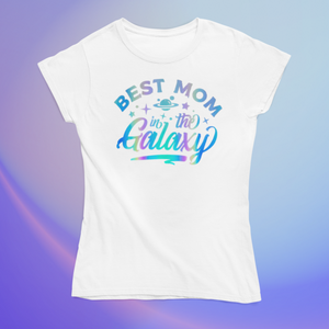"""Best Mom in the Galaxy"" Holographic Smart Shirt"