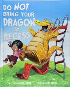 Do Not Br Your Dragon to Recess