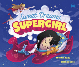 Sweet Dreams, Supergirl