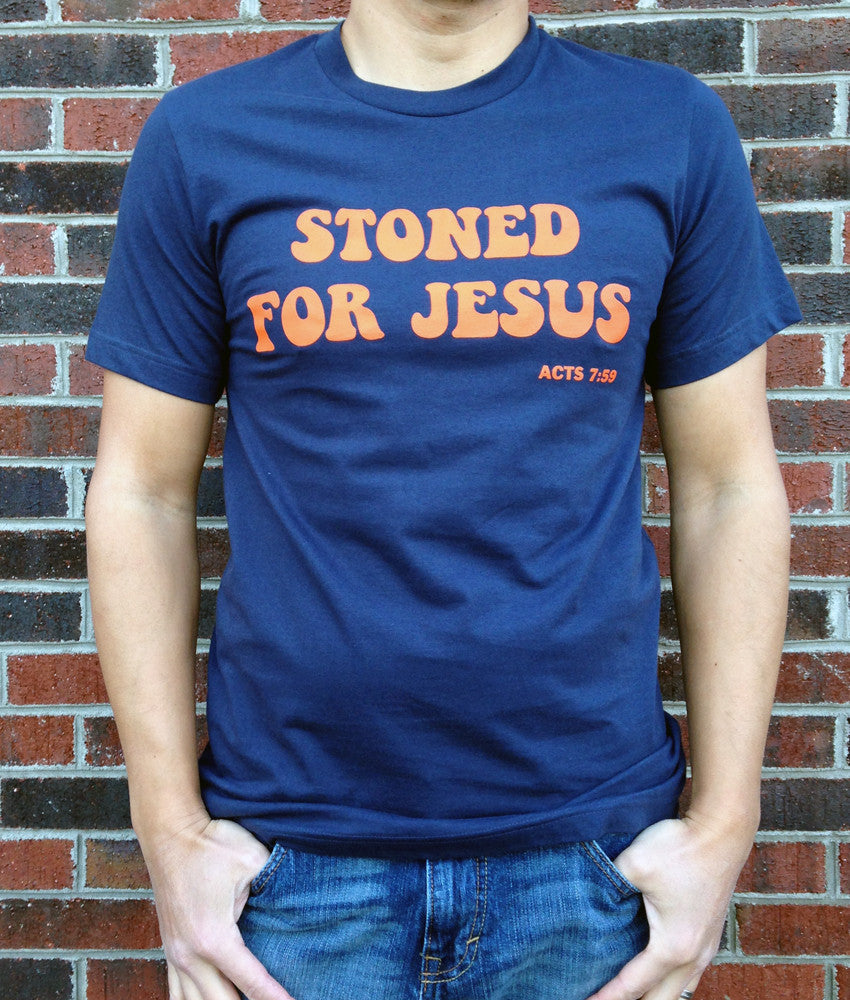 Stoned for Jesus T-Shirt