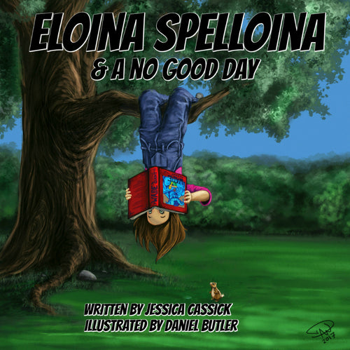 Eloina Spelloina and a No Good Day - 2nd EDITION COMING SOON - ImagineWe Publishers