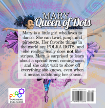 Load image into Gallery viewer, Mary Queen of Dots - ImagineWe Publishers