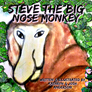 Steve the Big Nose Monkey - ImagineWe Publishers