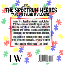 Load image into Gallery viewer, The Spectrum Heroes Take on Dylan D'Villaine: 2nd Edition - ImagineWe Publishers
