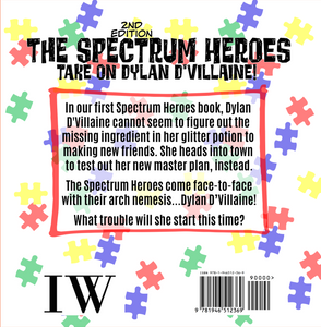 The Spectrum Heroes Take on Dylan D'Villaine: 2nd Edition - ImagineWe Publishers
