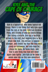 Kyle and the Cape of Courage - ImagineWe Publishers