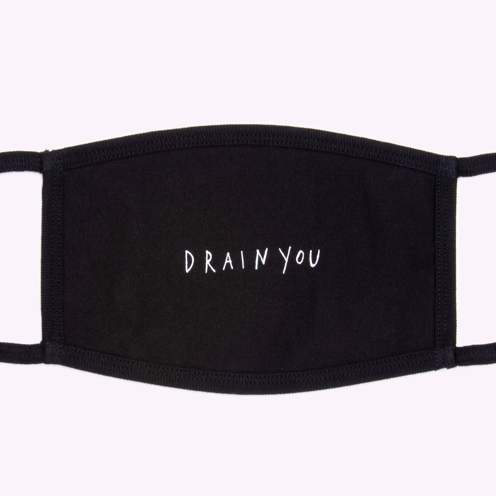 """DRAIN YOU"" FACE MASK (BLACK)"