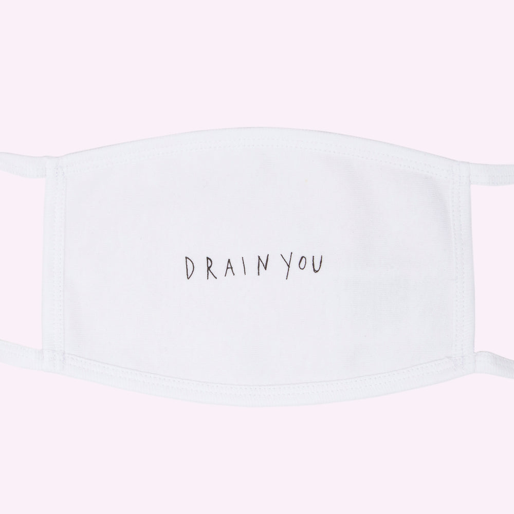 """DRAIN YOU"" FACE MASK (WHITE)"