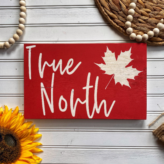 True North Maple Wood Sign