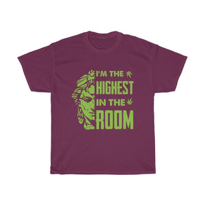 The Highest In The Room Unisex Tee - CANNAFITSHOP