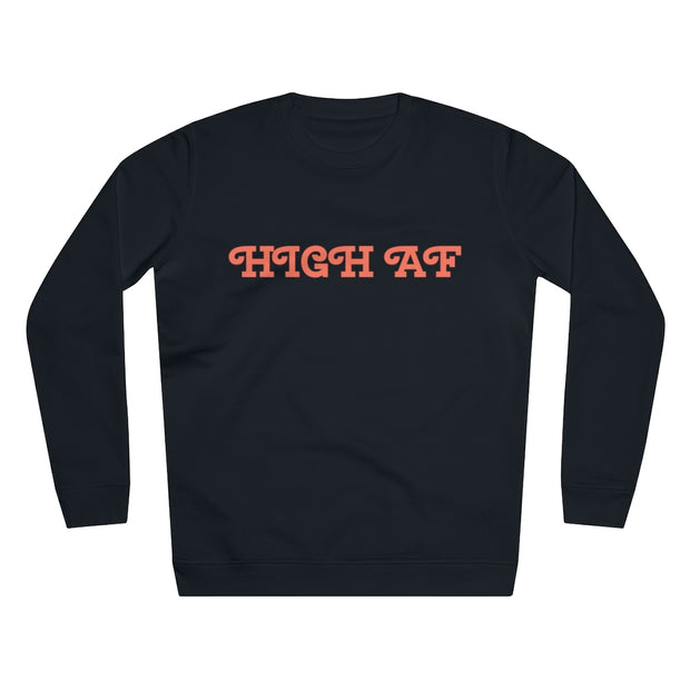 High AF Unisex Rise Sweatshirt - Cannafitshop