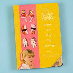 The Super Sassy Book of Pop Out Earrings