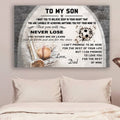 (cv968) LVL Baseball & soccer poster - to my son - never lose