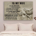 (cv900) LHD turtle poster - to wife - you are braver vs1