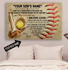 (CT224) Softball Poster - to my son - never lose custom